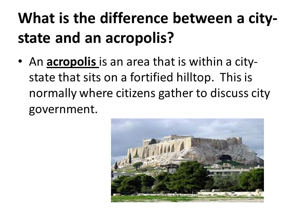 What is the difference between a city-state and an acropolis