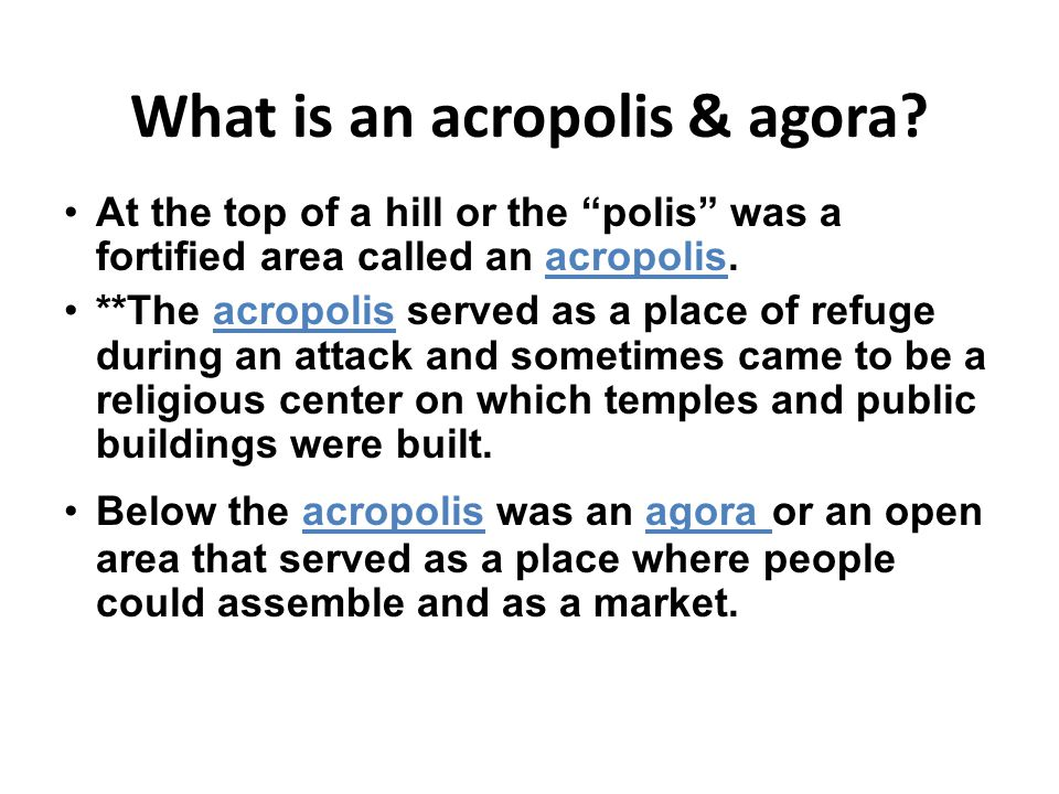 What is an acropolis & agora