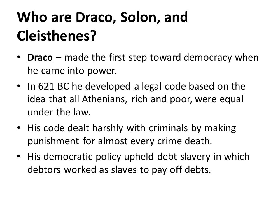 Who are Draco, Solon, and Cleisthenes