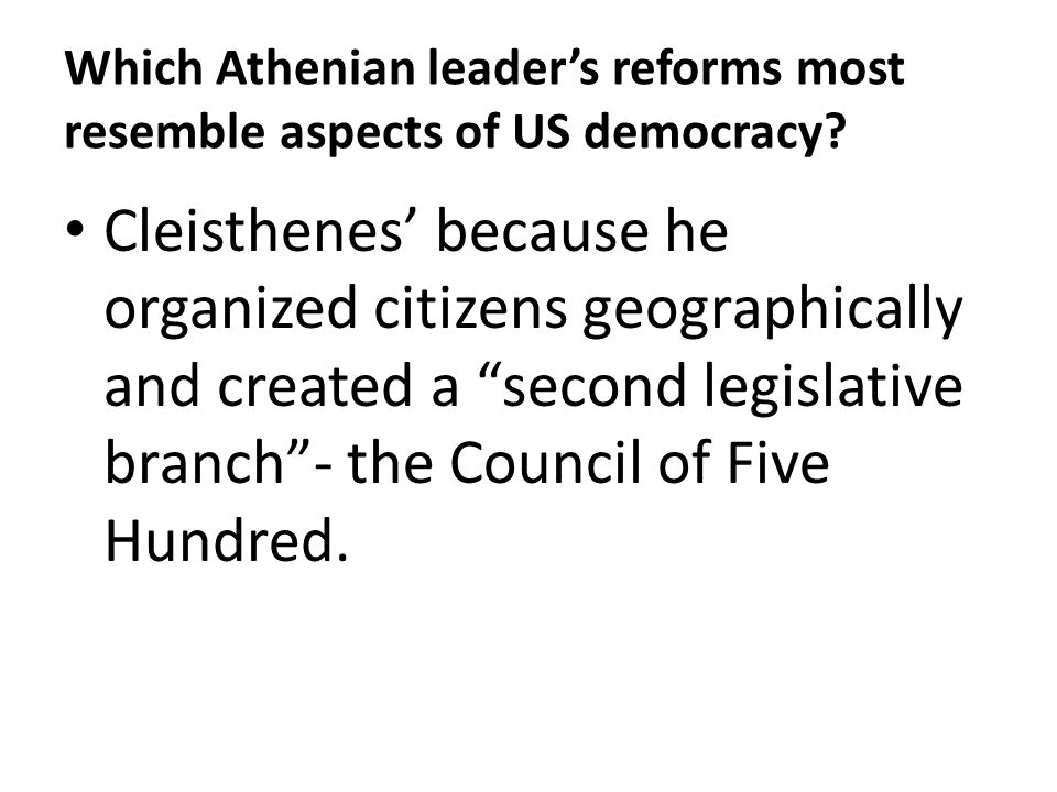 Which Athenian leader's reforms most resemble aspects of US democracy