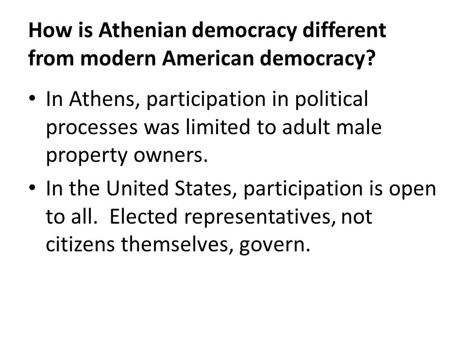 How is Athenian democracy different from modern American democracy