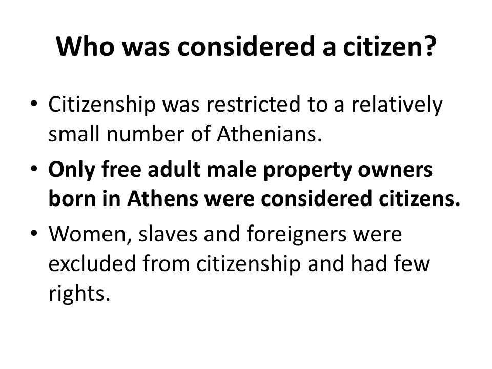 Who was considered a citizen
