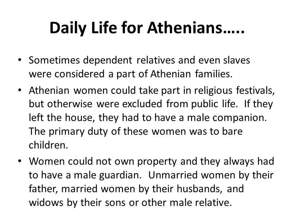 Daily Life for Athenians…..