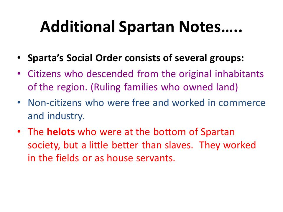 Additional Spartan Notes…..