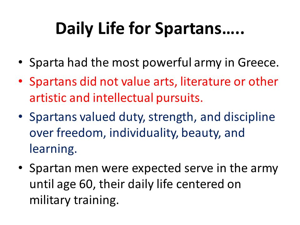 Daily Life for Spartans…..