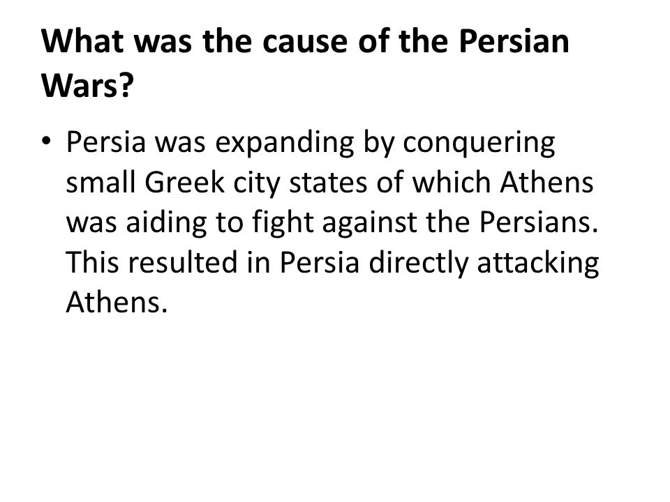 What was the cause of the Persian Wars