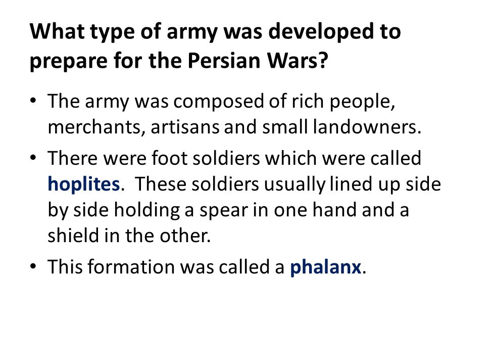 What type of army was developed to prepare for the Persian Wars