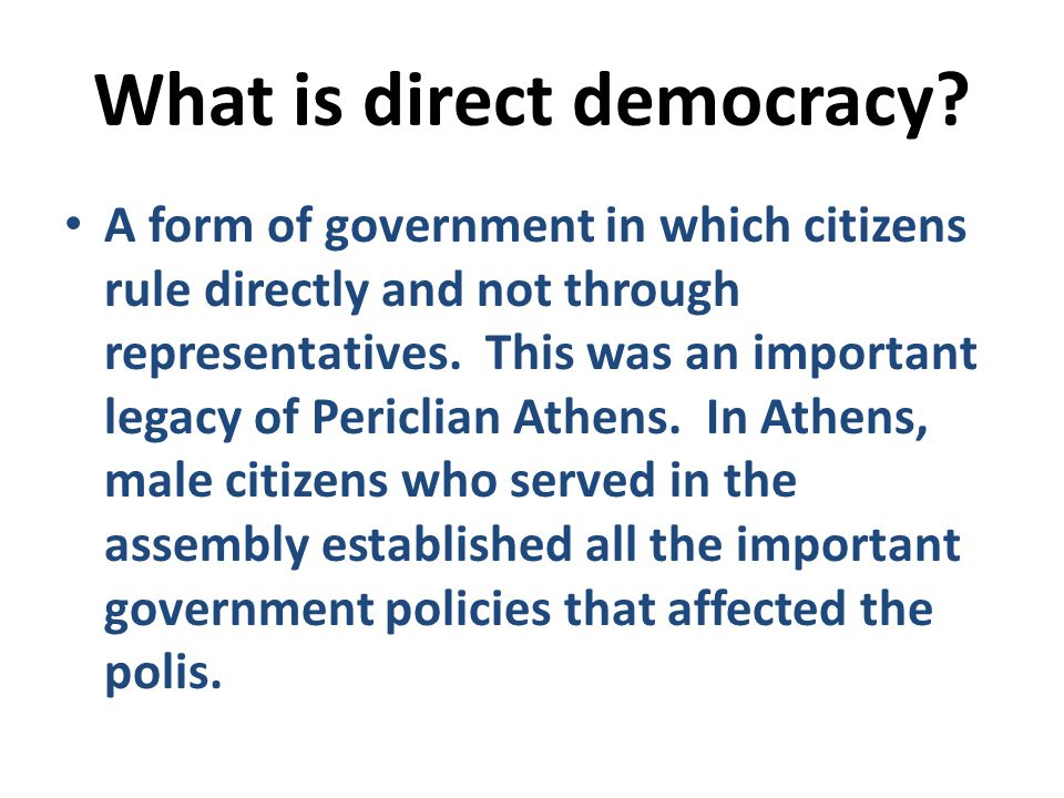 What is direct democracy