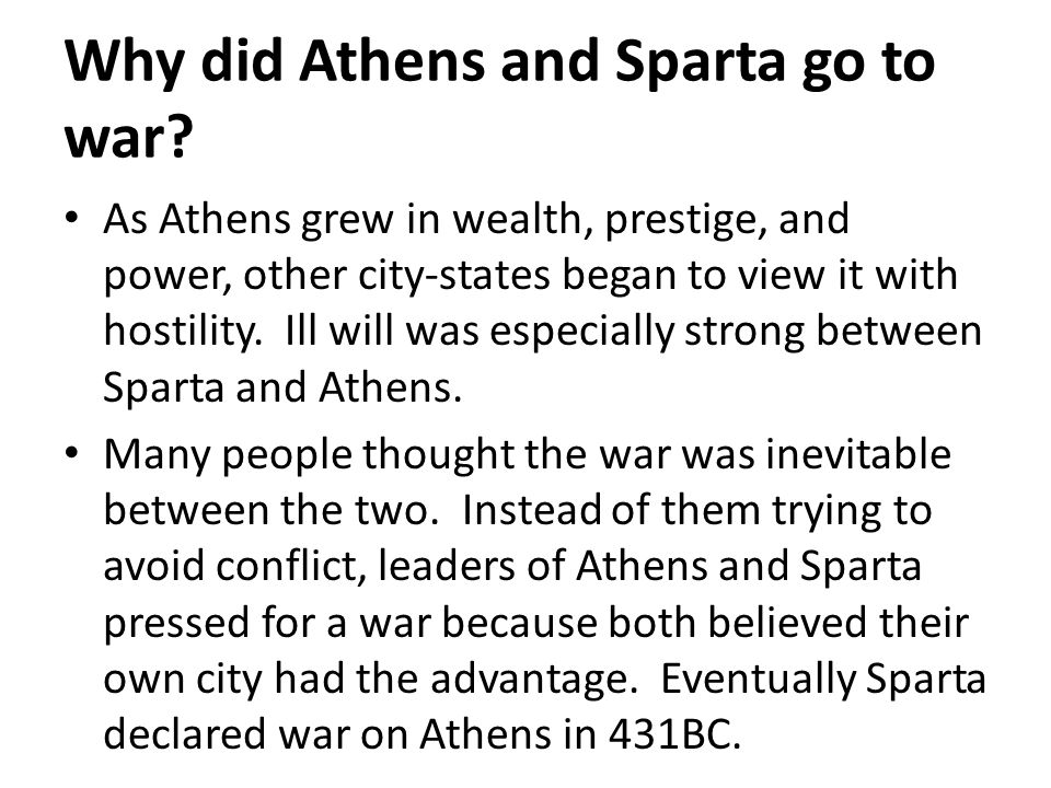 Why did Athens and Sparta go to war