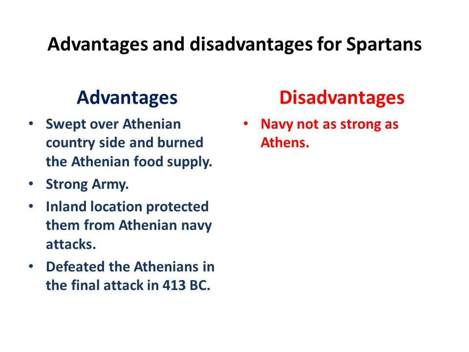 Advantages and disadvantages for Spartans
