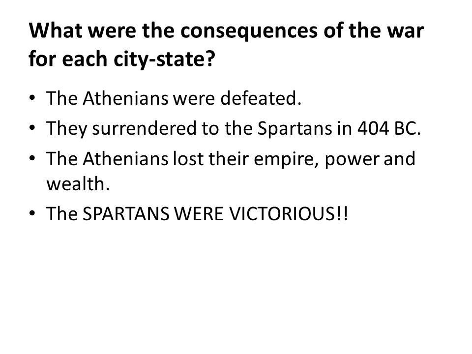 What were the consequences of the war for each city-state