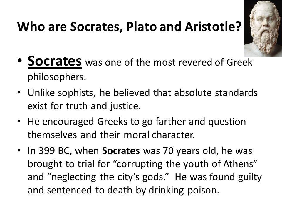 Who are Socrates, Plato and Aristotle