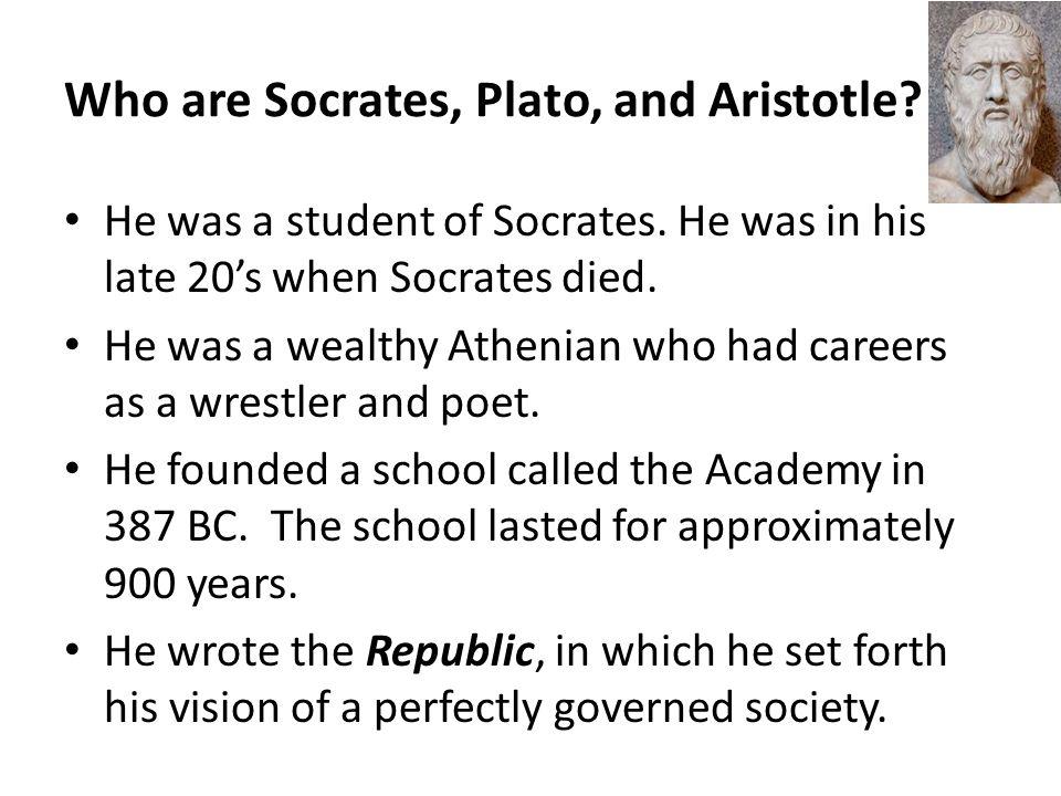 Who are Socrates, Plato, and Aristotle