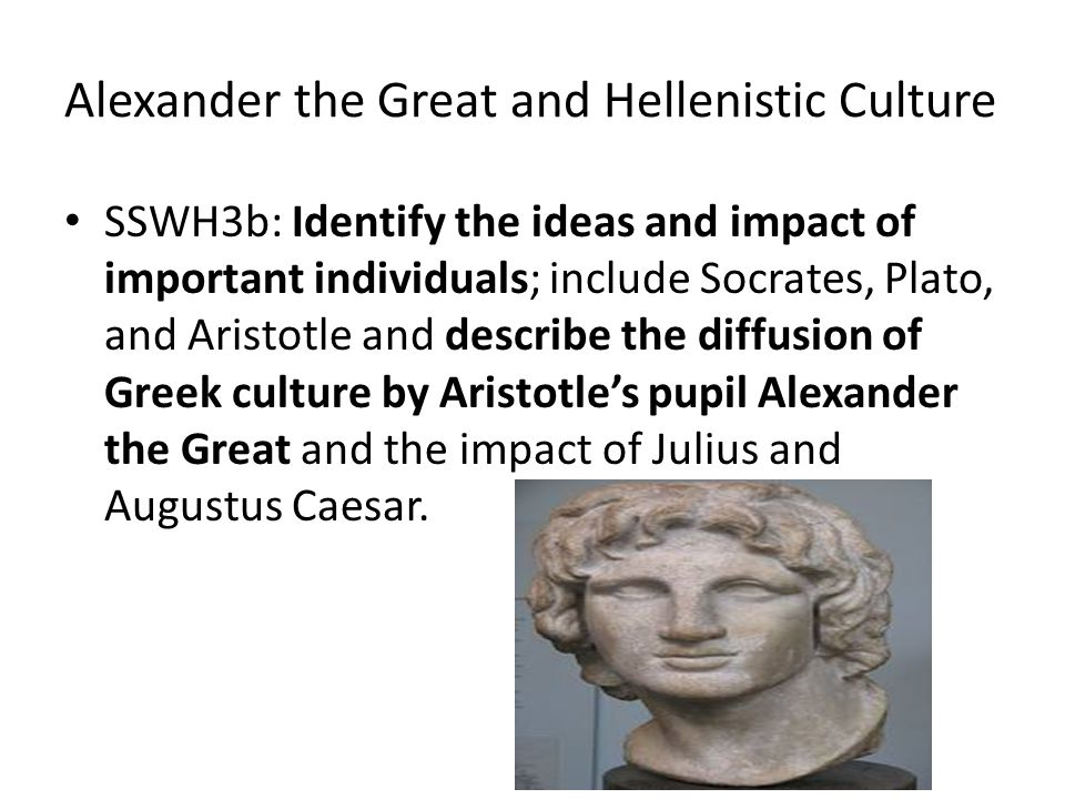 Alexander the Great and Hellenistic Culture
