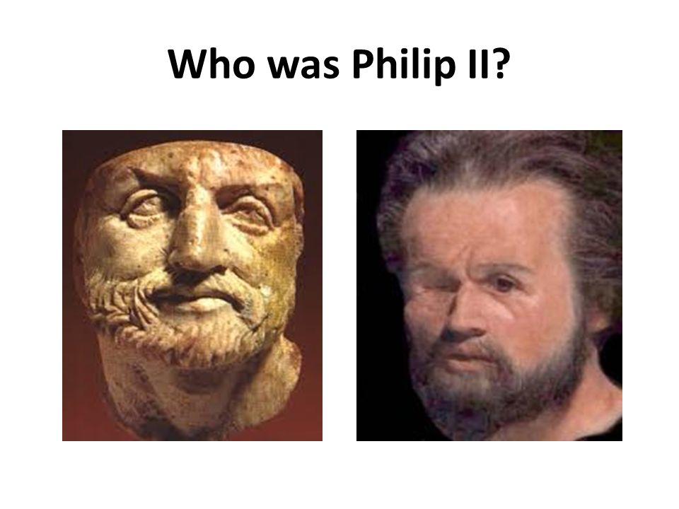 Who was Philip II
