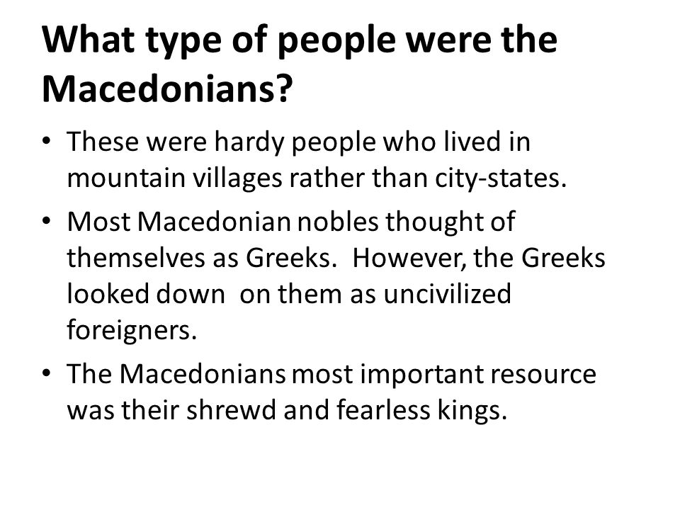 What type of people were the Macedonians