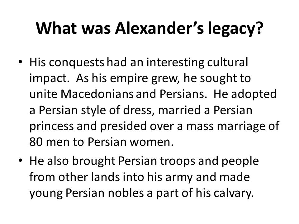 What was Alexander's legacy