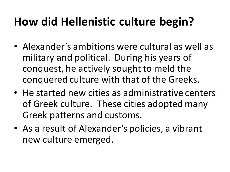 How did Hellenistic culture begin