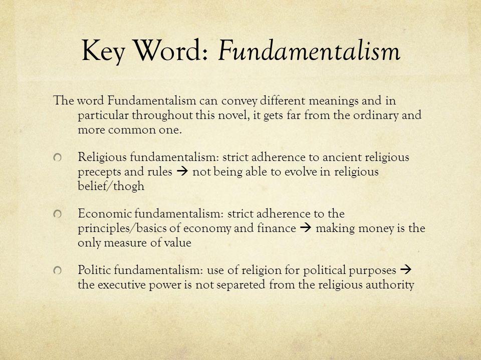 Key Word: Fundamentalism