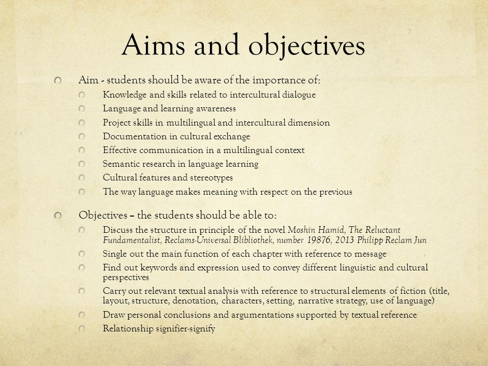 Aims and objectives Aim - students should be aware of the importance of: Knowledge and skills related to intercultural dialogue.