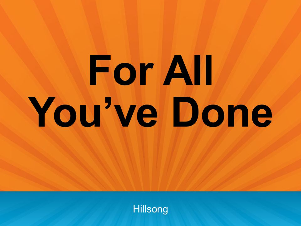 For All You've Done Hillsong