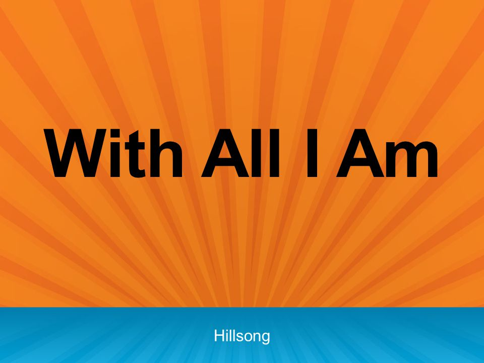 With All I Am Hillsong