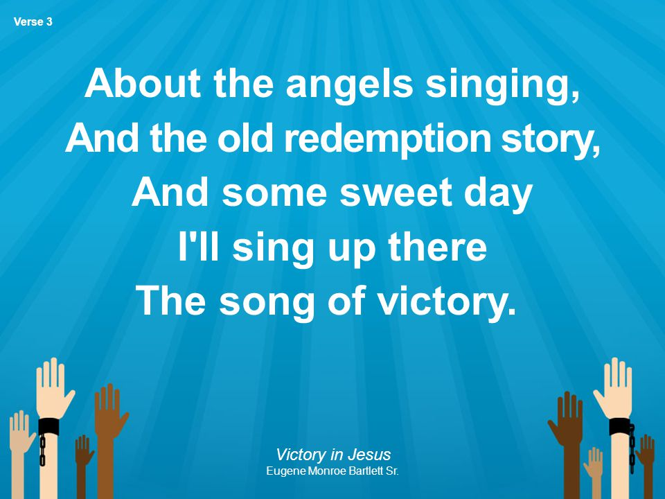 About the angels singing, And the old redemption story,