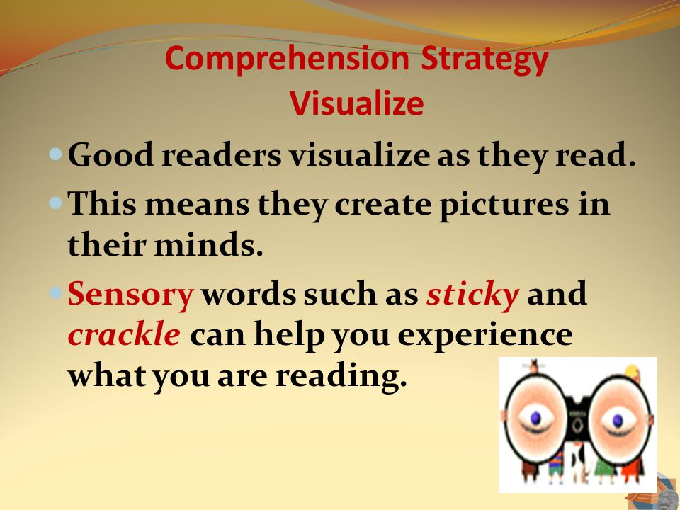 Comprehension Strategy Visualize