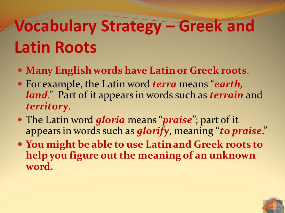 Vocabulary Strategy – Greek and Latin Roots