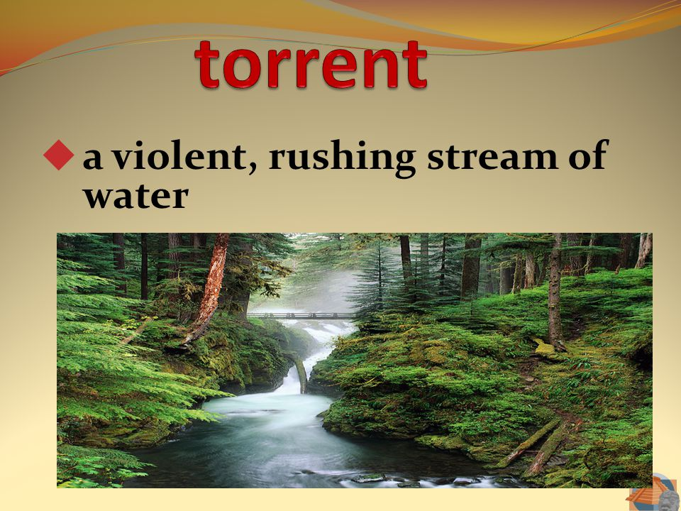 a violent, rushing stream of water