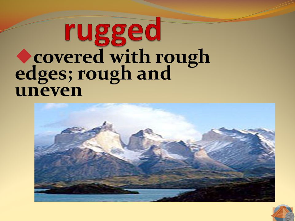 covered with rough edges; rough and uneven