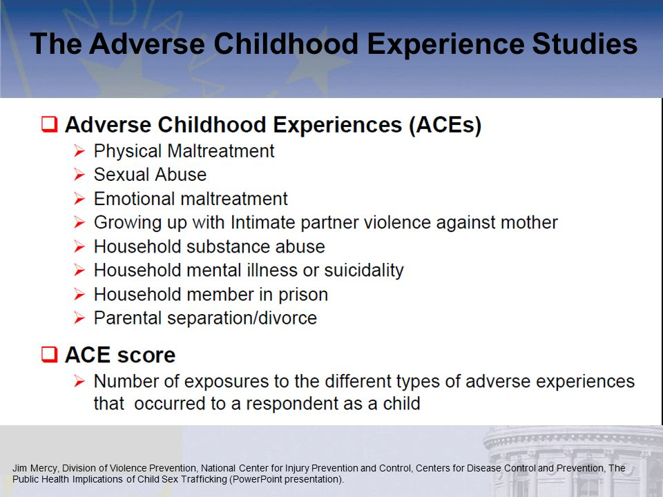 The Adverse Childhood Experience Studies