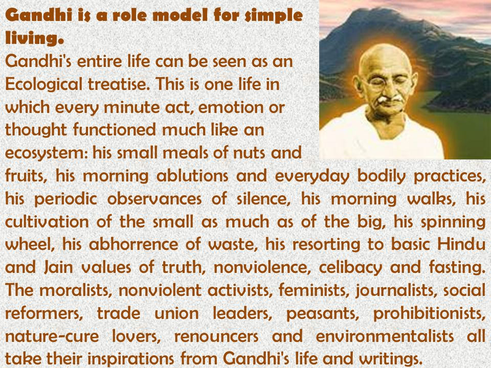 Gandhi is a role model for simple