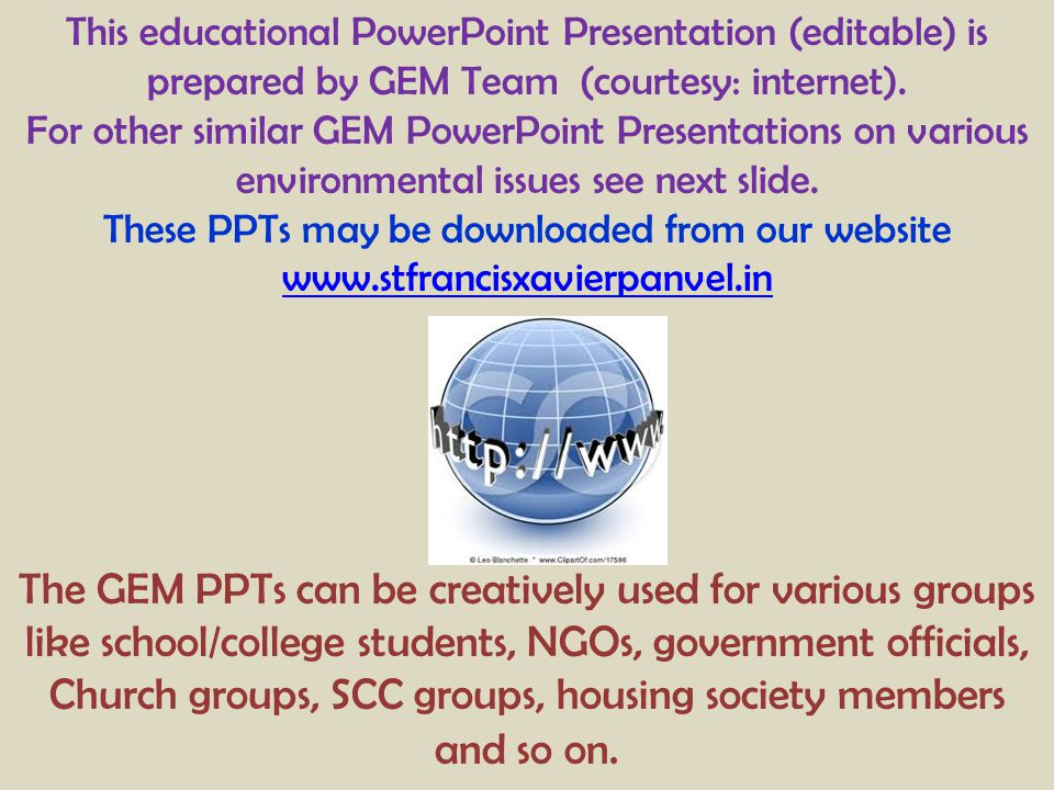 These PPTs may be downloaded from our website