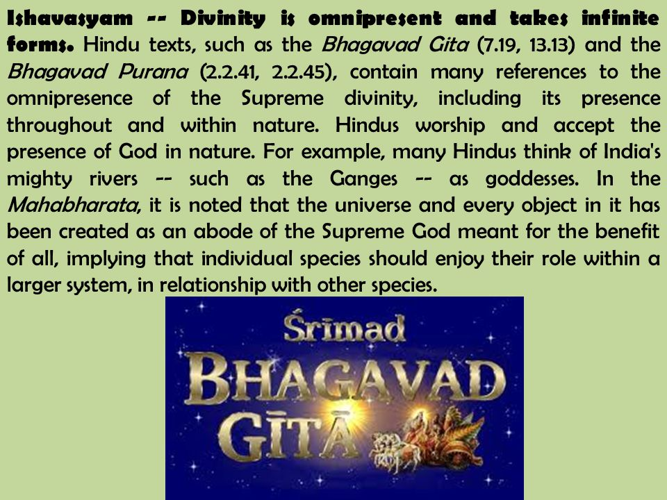 Ishavasyam -- Divinity is omnipresent and takes infinite forms