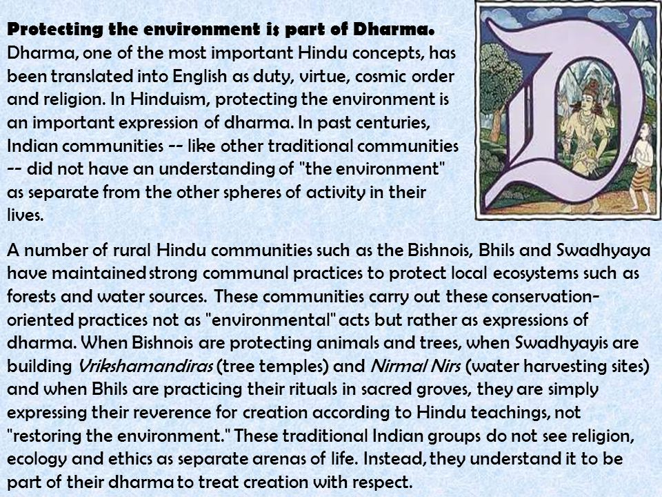 Protecting the environment is part of Dharma.