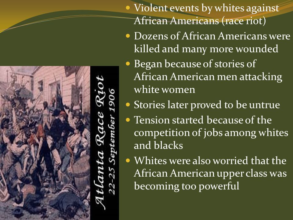 Violent events by whites against African Americans (race riot)