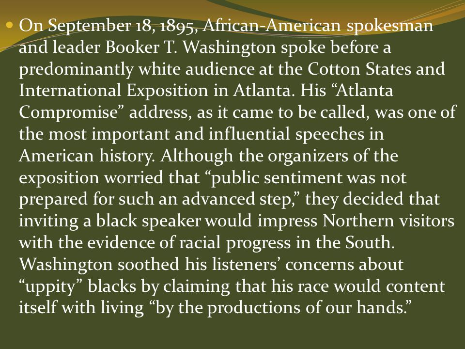On September 18, 1895, African-American spokesman and leader Booker T