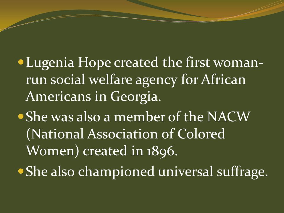 Lugenia Hope created the first woman-run social welfare agency for African Americans in Georgia.