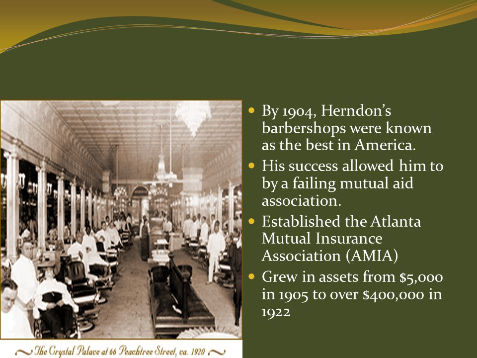 By 1904, Herndon's barbershops were known as the best in America.