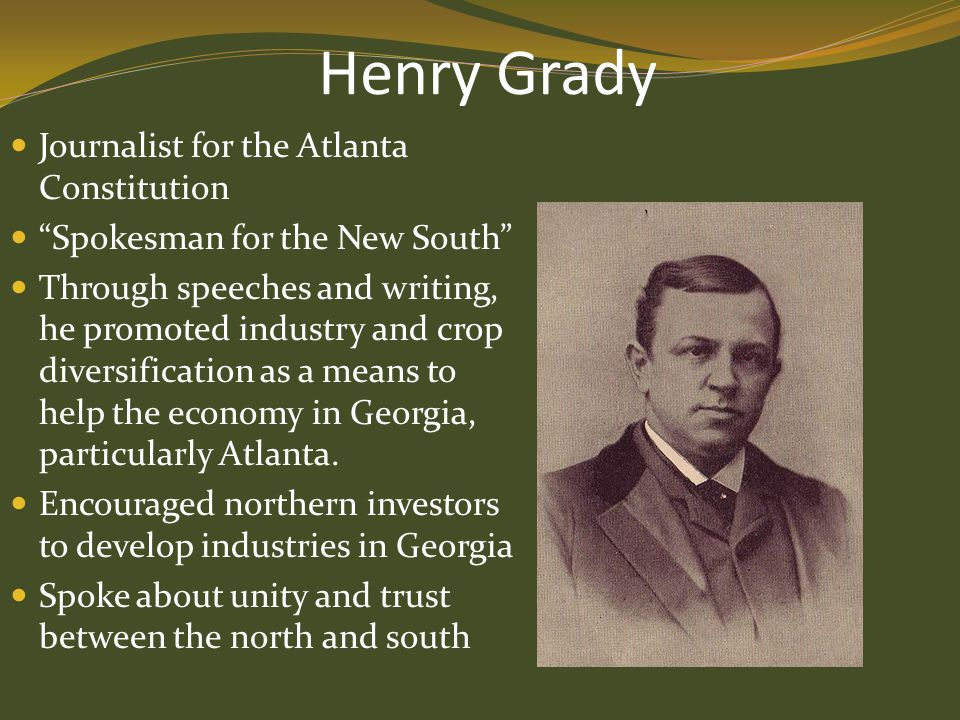 Henry Grady Journalist for the Atlanta Constitution