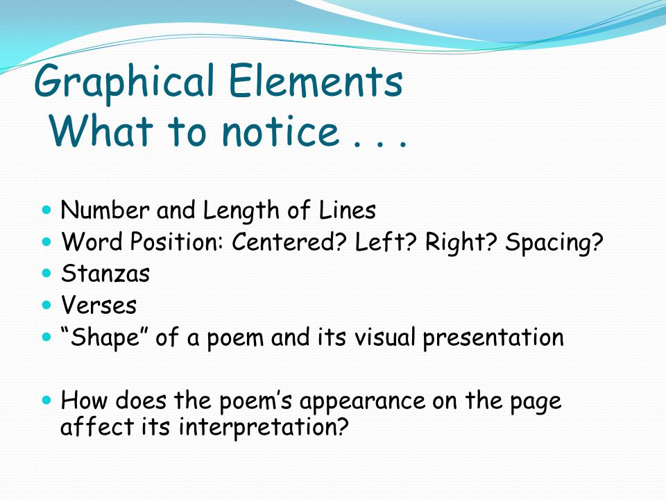 Graphical Elements What to notice . . .