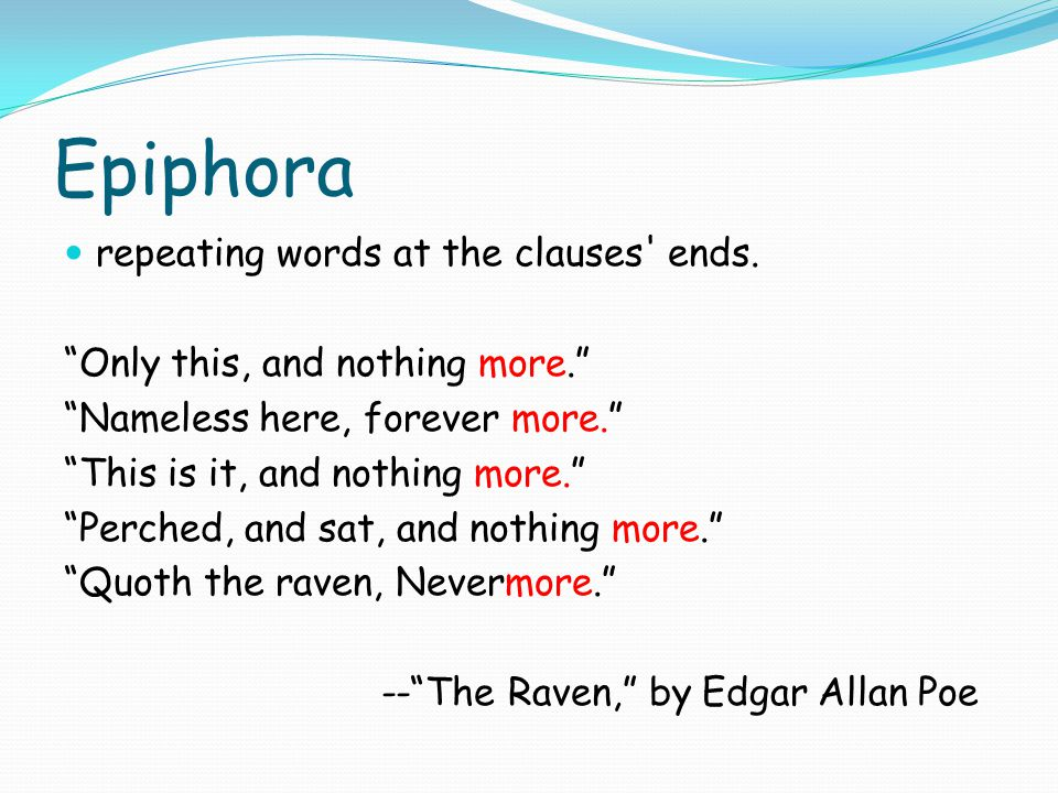 Epiphora repeating words at the clauses ends.