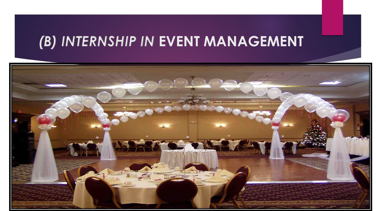 (B) INTERNSHIP IN EVENT MANAGEMENT