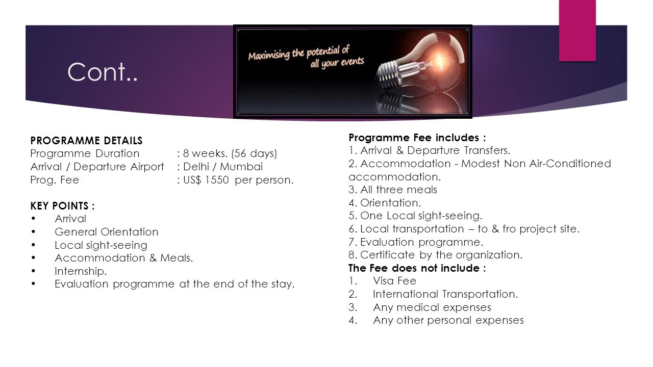 Cont.. Programme Fee includes : PROGRAMME DETAILS