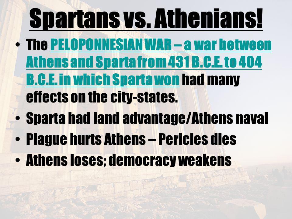 Spartans vs. Athenians!