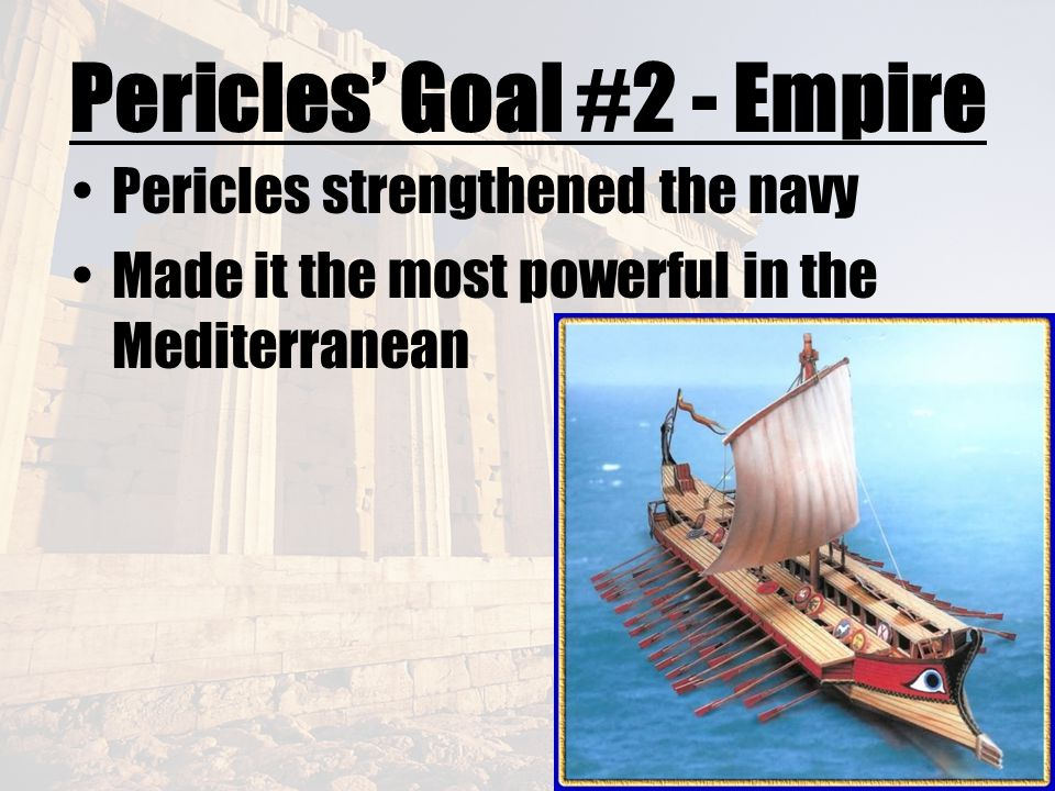 Pericles' Goal #2 - Empire
