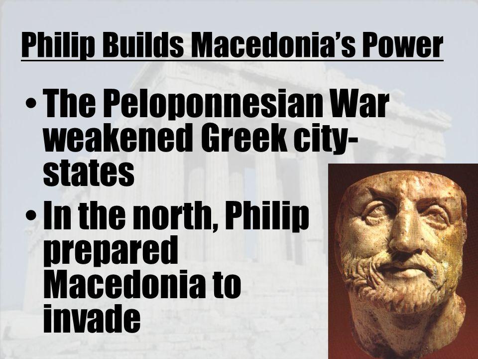 Philip Builds Macedonia's Power