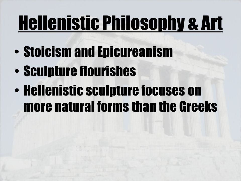 Hellenistic Philosophy & Art