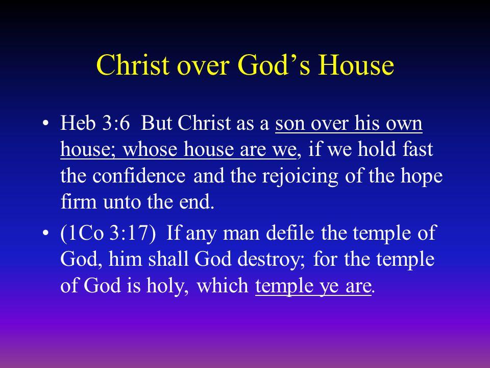 Christ over God's House